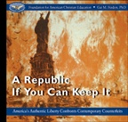 A Republic If You Can Keep It (E-book on CD)