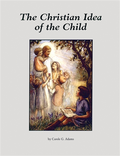 The Christian Idea of the Child