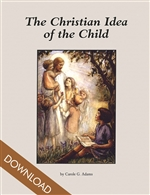 The Christian Idea of the Child (Download)