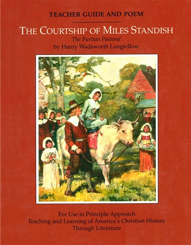 The Courtship of Miles Standish Teacher Guide and Poem