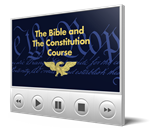 The Bible and the Constitution Course