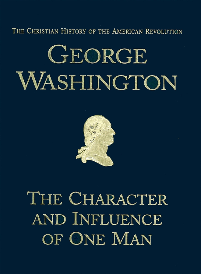 George Washington: The Character and Influence of One Man (Scratch & Dent)