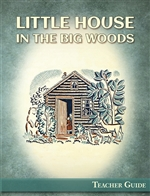 Little House in the Big Woods Teacher Guide (Download)