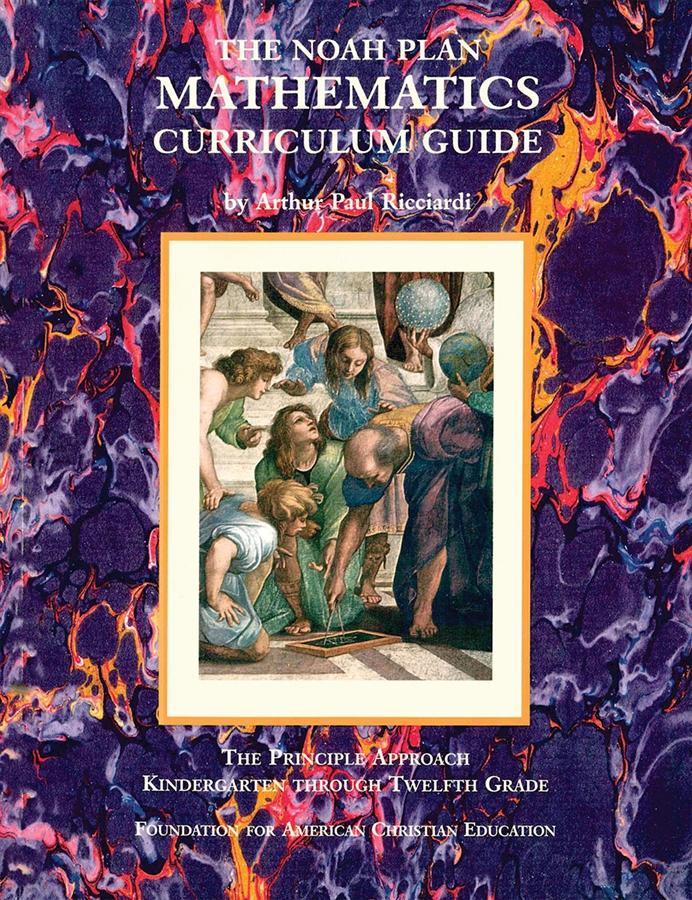The Noah Plan® Mathematics Curriculum Guide: K-12