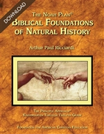 The Noah Plan® Biblical Foundations of Natural History (Download)
