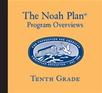 The Noah Plan Program Overviews: Tenth Grade (on CD)