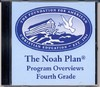 The Noah Plan Program Overviews: Fourth Grade (on CD)