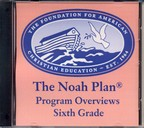 The Noah Plan Program Overviews: Sixth Grade (on CD)