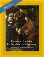 Renewing the Mind for Teaching and Learning: Self-Directed Study in the Principle Approach®  (Download)
