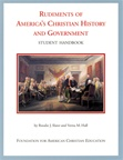 Rudiments of America's Christian History and Government: Student Handbook
