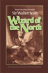 Sir Walter Scott: Wizard of the North