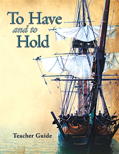 To Have and To Hold Teacher Guide with CD