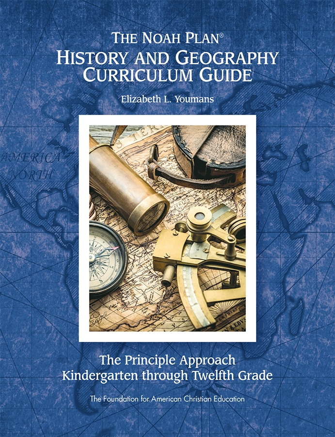 The Noah Plan® History and Geography Curriculum Guide: K-12