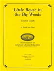 Little House in the Big Woods Teacher Guide (Scratch & Dent)